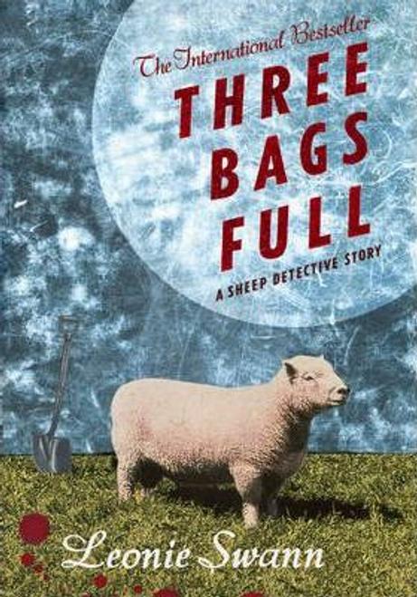 Swann, Leonie / Three Bags Full (Hardback)