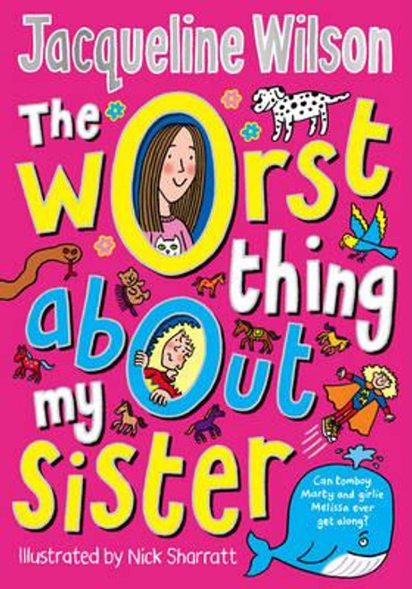 Wilson, Jacqueline / The Worst Thing About My Sister (Hardback)