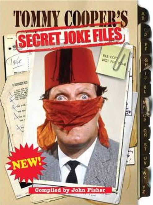 Cooper, Tommy / Tommy Cooper's Secret Joke Files (Hardback)