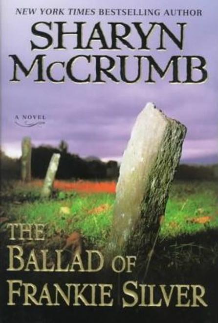 McCrumb, Sharyn / The Ballad of Frankie Silver (Hardback)