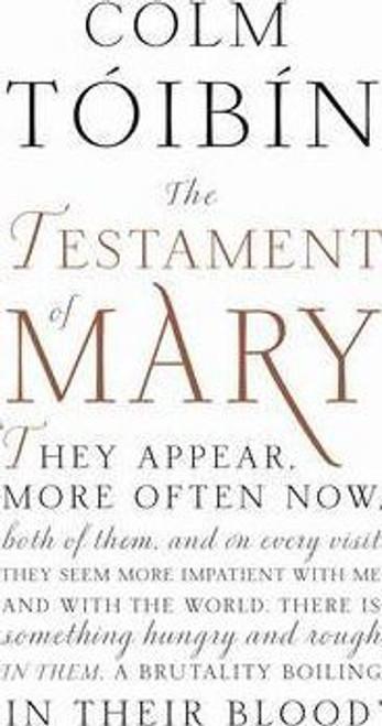 Toibin, Colm / The Testament of Mary (Hardback)