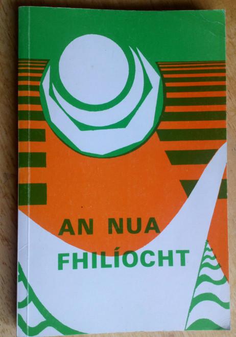 Ó Fiannachta, Pádraig ( Eagarthóir) - Léachtaí Cholm Cille XVII : An Nua Fhilíocht - As Gaeilge - PB 1986