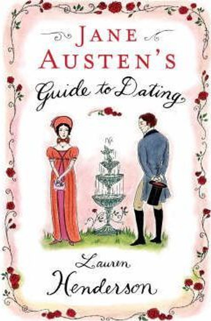 Henderson, Lauren / Jane Austen's Guide to Romance : The Regency Rules (Hardback)