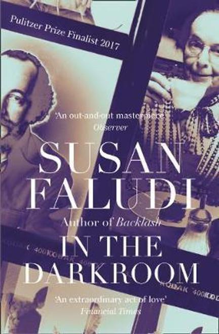 Faludi, Susan / In the Darkroom