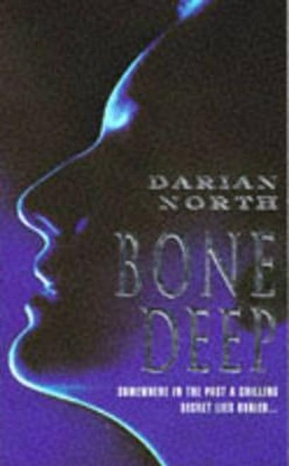 North, Darian / Bone Deep