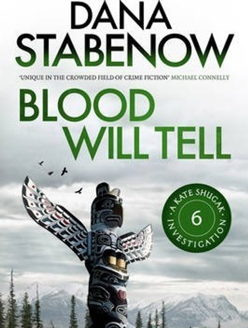 Stabenow, Dana / Blood Will Tell