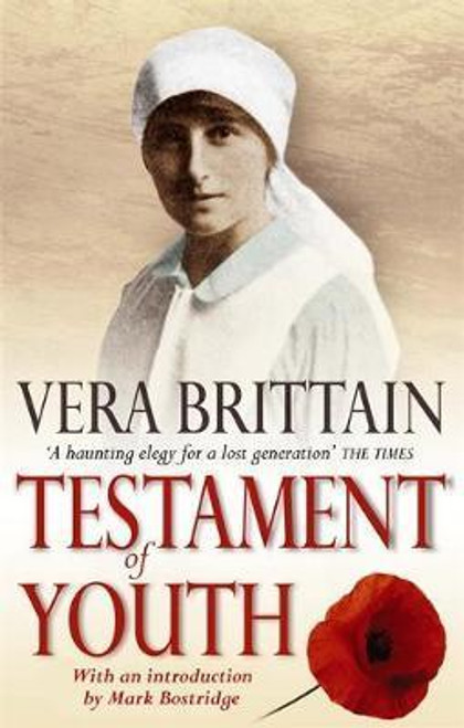 Brittain, Vera / Testament Of Youth : An Autobiographical Study of the Years 1900-1925