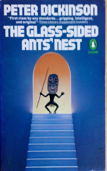 Dickinson, Peter - The Glass- Sided Ants' Nest  ( a.k.a Skin Deep) - Vintage Crime PB -1981