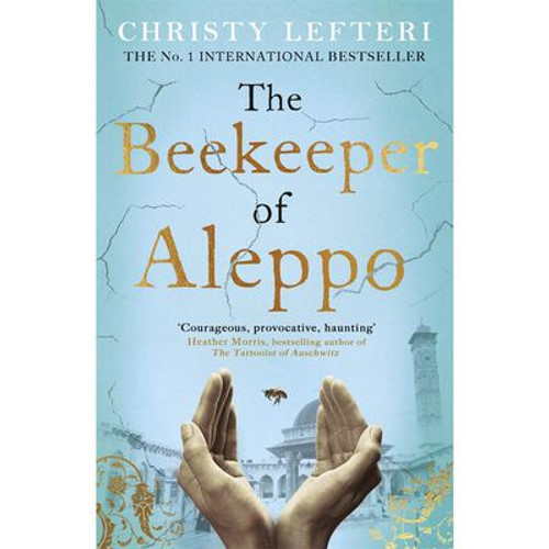 Lefteri, Christy - The Beekeeper of Aleppo - PB - BRAND NEW