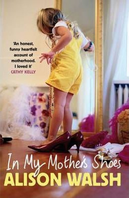 Walsh, Alison / In My Mother's Shoes (Large Paperback)