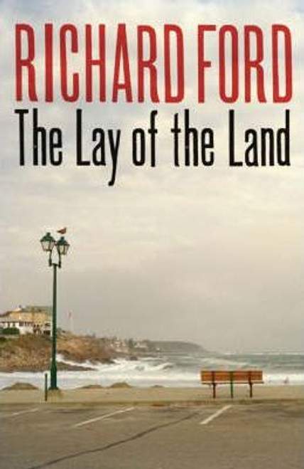 Ford, Richard / The Lay of the Land (Large Paperback)