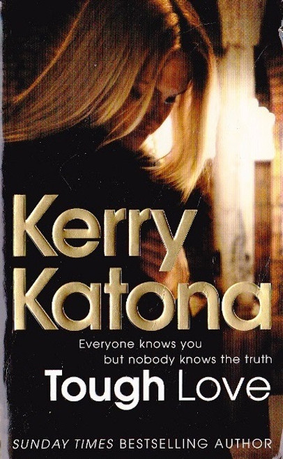 Katona, Kerry / Tough Love