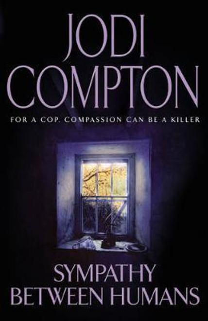 Compton, Jodi / Sympathy Between Humans (Hardback)