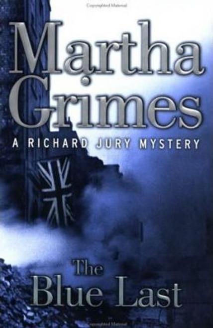 Grimes, Martha / The Blue Last (Hardback)
