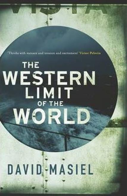 Masiel, David / The Western Limit of the World (Hardback)