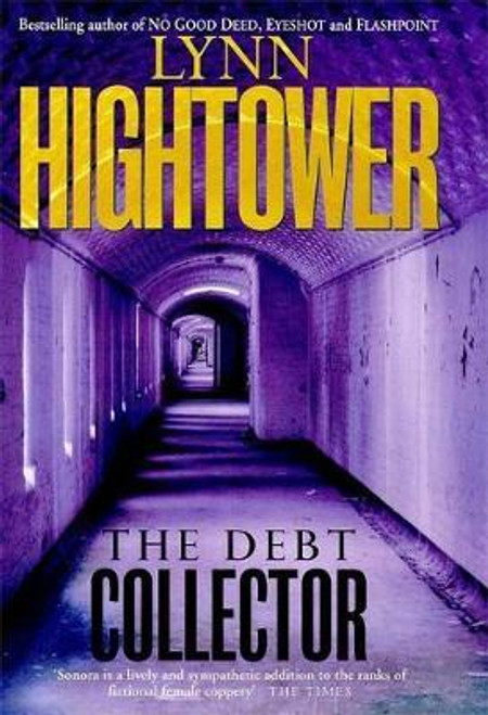 Hightower, Lynn S. / The Debt Collector (Hardback)