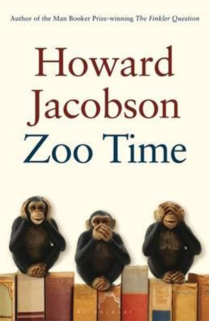 Jacobson, Howard / Zoo Time (Hardback)