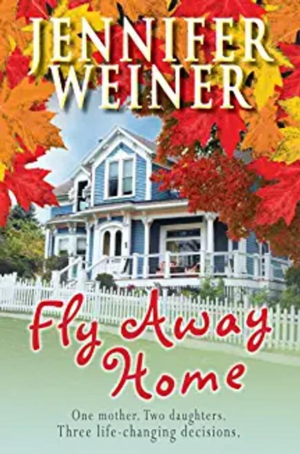 Weiner, Jennifer / Fly Away Home (Hardback)