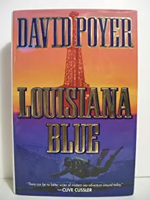 Poyer, David / Louisiana Blue : A Tiller Galloway Thriller (Hardback)