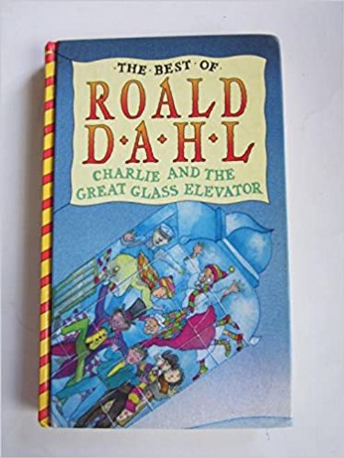 Dahl, Roald / Charlie and the Great Glass Elevator (Hardback)