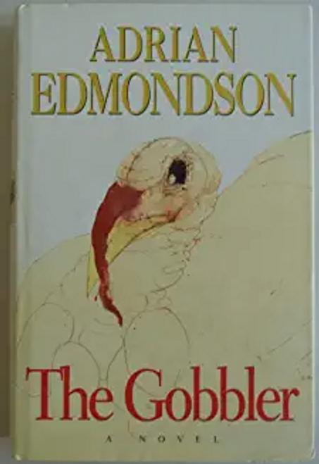 Edmondson, Adrian / The Gobbler (Hardback)