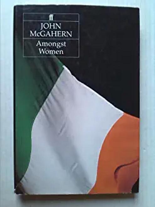 McGahern, John / Amongst Women (Hardback)