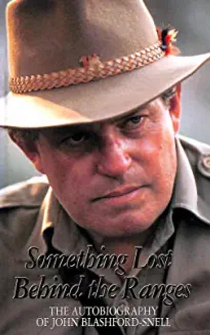 Blashford-Snell, John / Something Lost Behind the Ranges (Hardback)