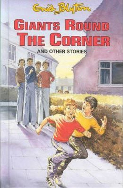 Blyton, Enid / Giants Round the Corner and Other Stories (Hardback)