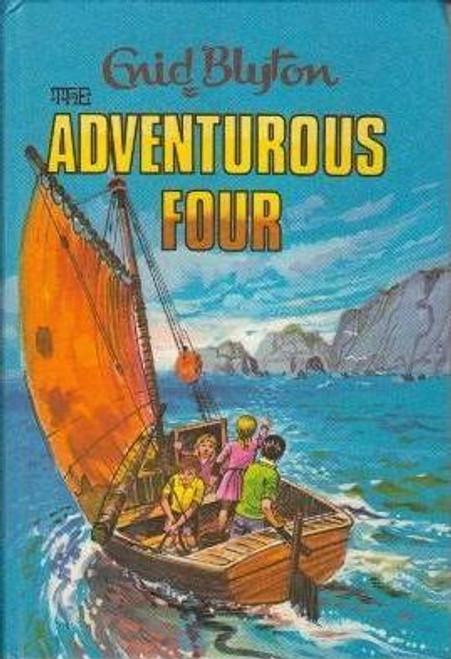 Blyton, Enid / The Adventurous Four (Hardback)