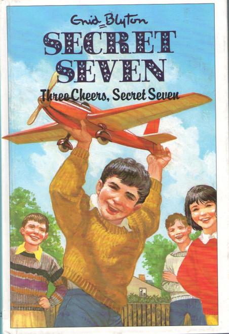 Blyton, Enid / The Secret Seven: Three Cheers Secret Seven (Hardback)