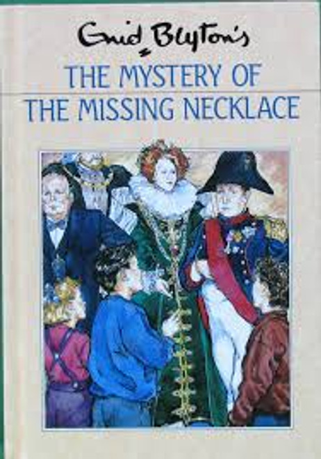 Blyton, Enid / The Mystery of the Missing Necklace (Hardback)
