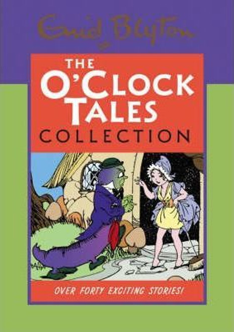 Blyton, Enid / The O'clock Tales Collection (Hardback)
