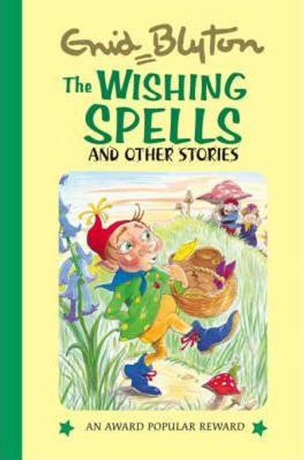 Blyton, Enid / The Wishing Spells and Other Stories (Hardback)