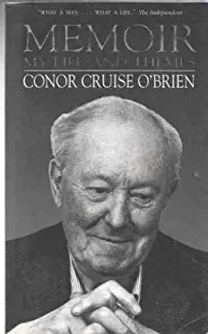 O'Brien, Conor Cruise / Memoir : My Life and Themes (Large Paperback)