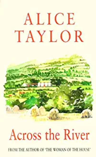 Taylor, Alice / Across the River (Large Paperback)