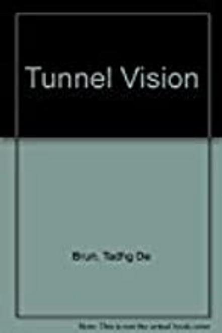 De Brun, Tadhg / Tunnel Vision (Large Paperback)