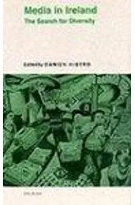 Kiberd, Damien / Media in Ireland : The Search for Diversity (Large Paperback)