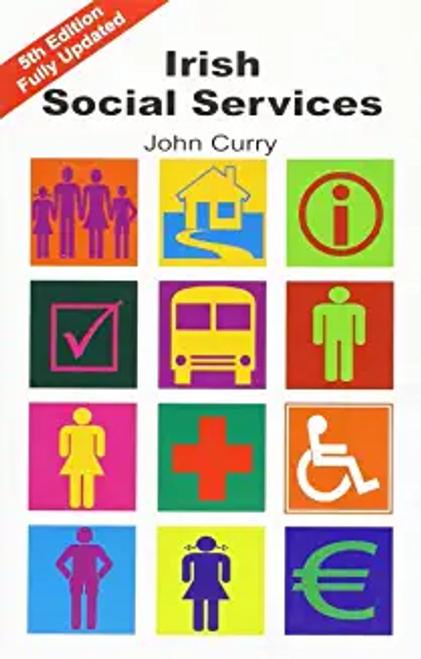 Curry, John / Irish Social Services (Large Paperback)