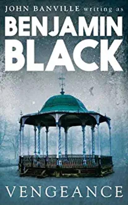 Black, Benjamin / Vengeance (Large Paperback)