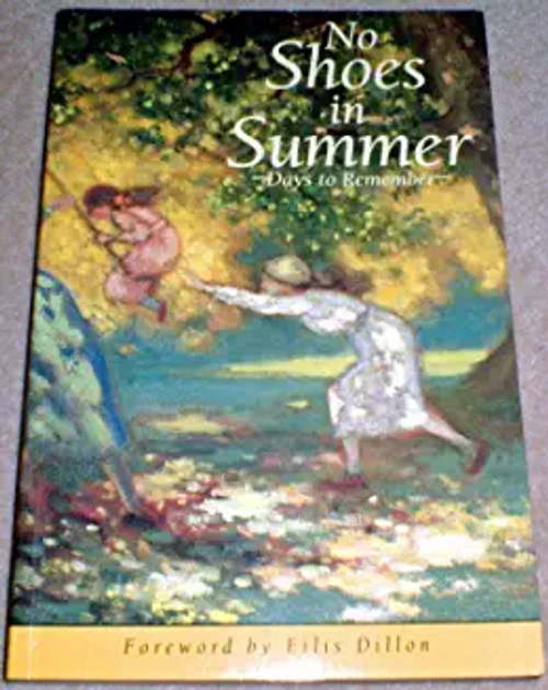 Dillon, Eilis / No Shoes in Summer : Days to Remember (Large Paperback)