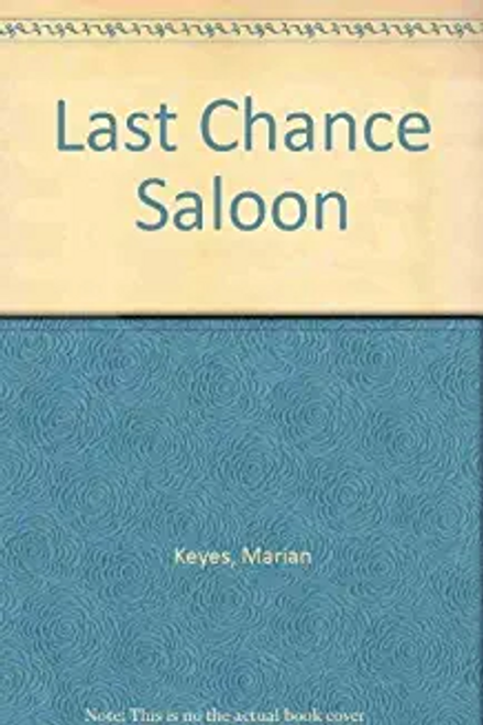 Keyes, Marian / Last Chance Saloon (Large Paperback)