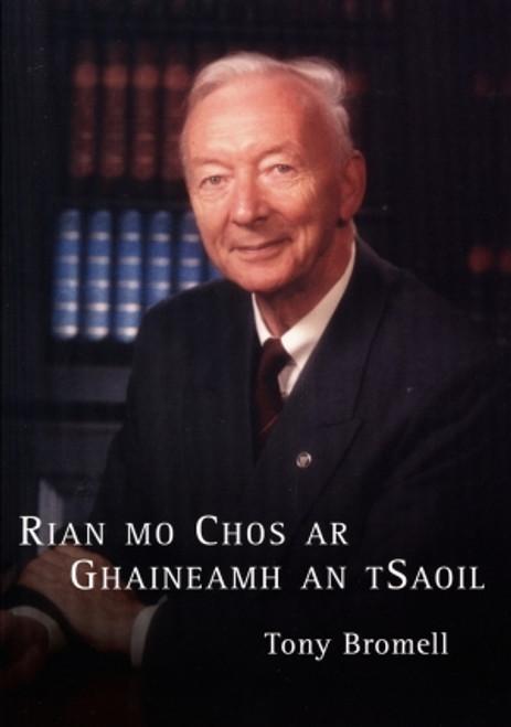 Bromell, Tony - Rian Mo Chos Ar Ghaineamh an tSaoil - PB - As Gaeilge -2006  Luimneach - Coláiste Mhuire Gan Smál