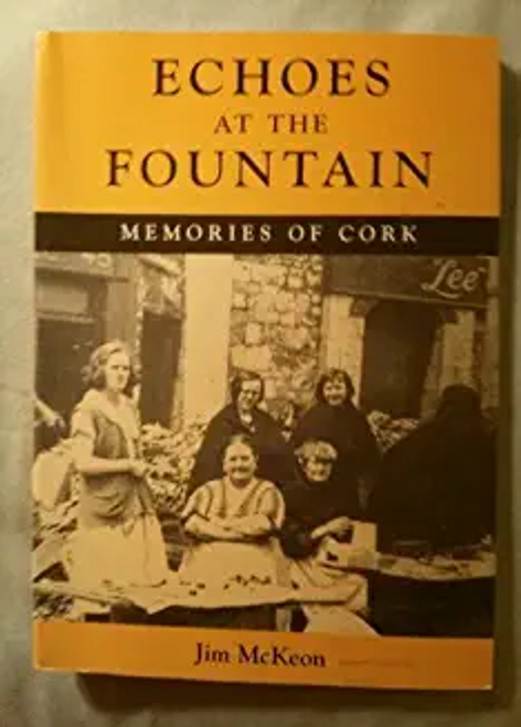 McKeon, Jim / Echoes at the Fountain (Large Paperback)
