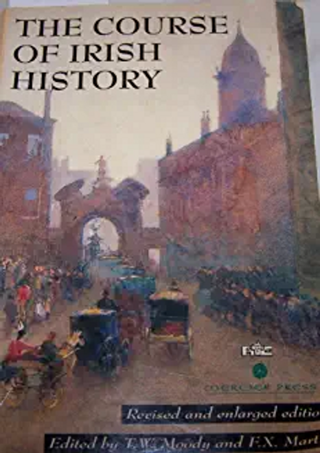 Moody, T. W. / The Course of Irish History (Large Paperback)