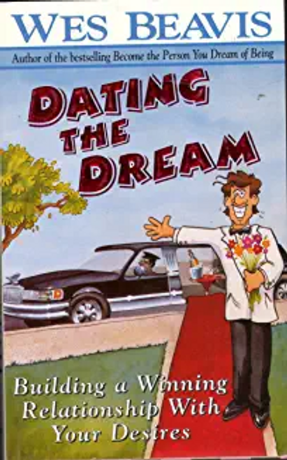 Beavis, Wes / Dating the Dream (Large Paperback)