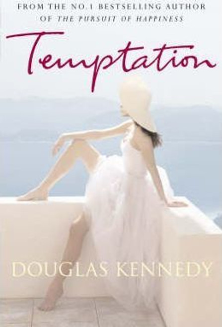 Kennedy, Douglas / Temptation (Large Paperback)