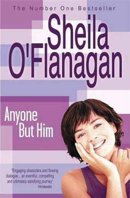 O'Flanagan, Sheila / Anyone But Him (Large Paperback)