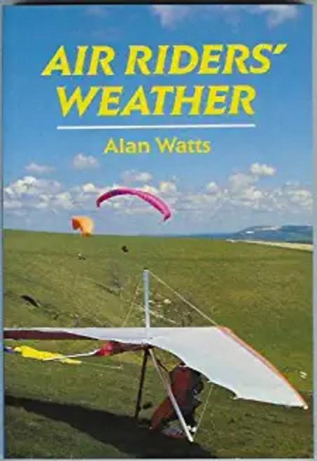 Watts, Alan / Air Riders' Weather (Large Paperback)