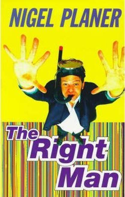 Planer, Nigel / The Right Man (Large Paperback)