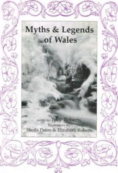 Roberts, T. / Myths and Legends of Wales (Large Paperback)